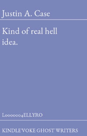 kind of real hell idea